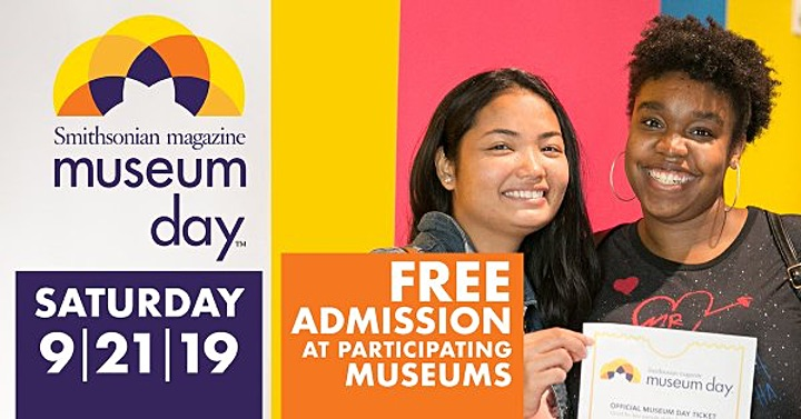 Museum Day: Free Tickets Nationwide On Saturday, September 21, 2019