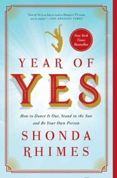 Book Notes: Year of Yes by Shonda Rhimes